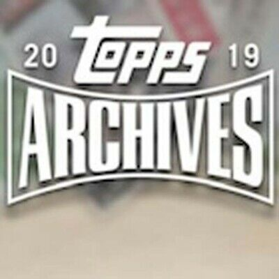 2019 Topps Archives - HIGH NUMBER SP #s 301-330 - You Select