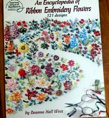 ASN Encyclopedia of Ribbon Embroidery / Iron-On Transfers Deanna Hall West #3405