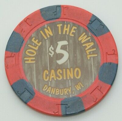 Hole in The Wall $5 Casino Chip Danbury Wisconsin H&C Paul-son Mold