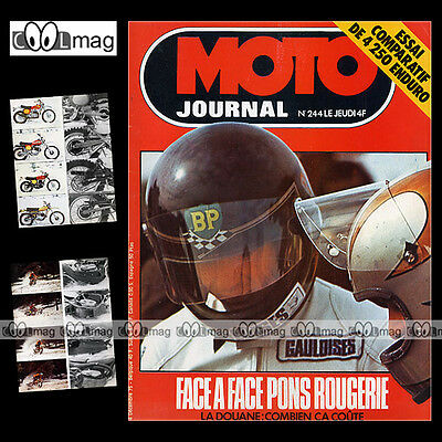 Moto Journal 244 ★ Interview Patrick Pons Michel Rougerie ★ Ktm 250 Gs 1975