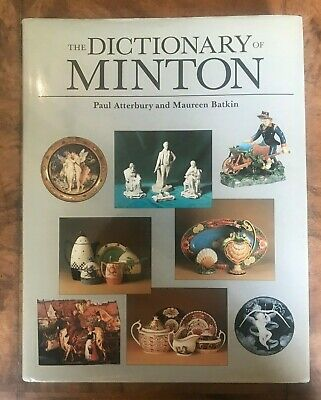 The Dictionary of Minton Antique Collectors Club First Edition Hardback