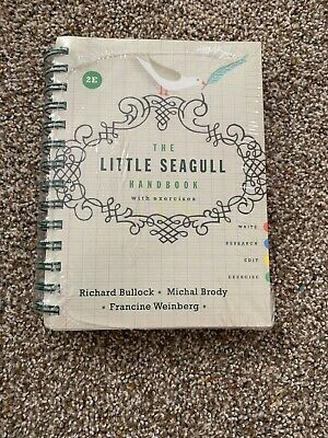 Little Seagull Handbook with Exercises by Richard Bullock (Spiral, New...