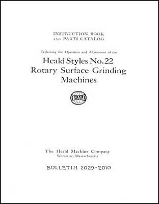 Heald No. 22 Rotary Surface Grinding Machine Manual