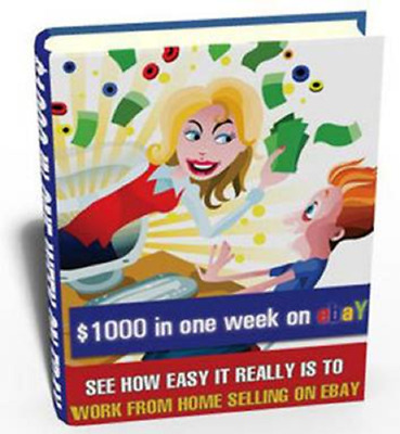 Make money Earn $1000 in one week on Ebay + Resell rights + bonuse books