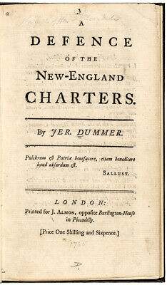 1765 Historical Booklet A Defence of the New England Charters by Jeremiah Dummer