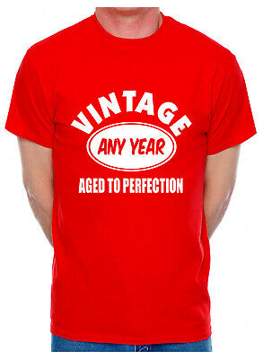 Customised T-Shirt Born In Any Year You Choose Funny Birthday Gift Mens
