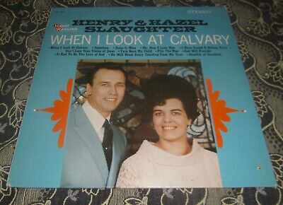New, Sealed LP: HENRY & HAZEL SLAUGHTER: WHEN I LOOK AT CALVARY