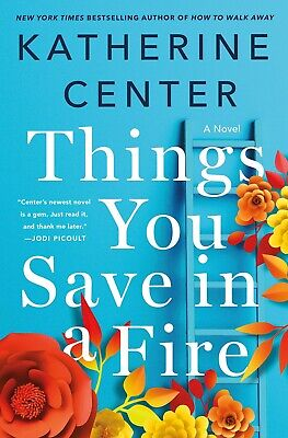 Things You Save in a Fire – Katherine Center [ebook/PDF]