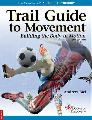Trail Guide To Movement Textbook - Building The Body In Motion - 2nd Edition