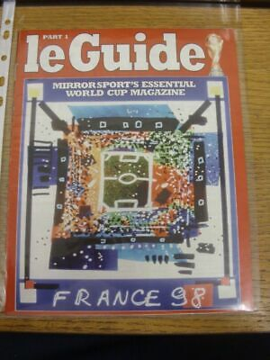 1998 World Cup 98: Le Guide Part 1 - Mirror Sport's Essential World Cup Magazine