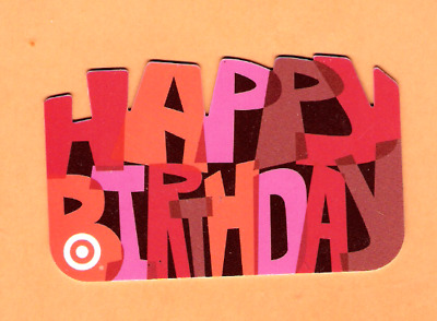Collectible 2004 Die Cut Target Gift Card - HAPPY BIRTHDAY - No Cash Value