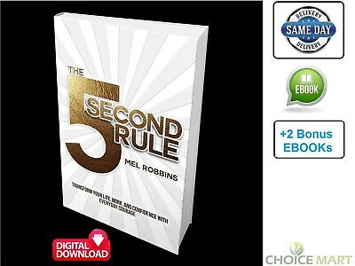 The 5 Second Rule_ Transform your Life, Work, and Confidence By Mel Robbins