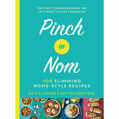 Pinch of Nom: 100 Slimming, Home-style Recipes Hardcover Book New Cookbook