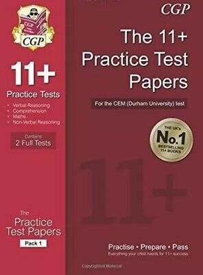 The 11+ Practice Test Papers for the CEM by CGP, Pack 1. READ DESCRIPTION.
