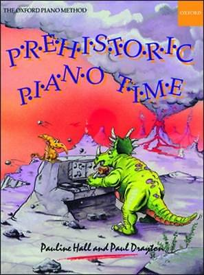 Prehistoric Piano Time by Pauline Hall and Paul Drayton