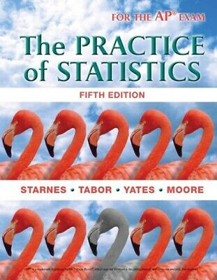 The Practice of Statistics 5th Edition by Tabor, Yates, Moore Starns for AP Exam