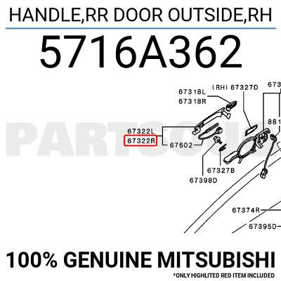 5716A362 Genuine Mitsubishi HANDLE,RR DOOR OUTSIDE,RH