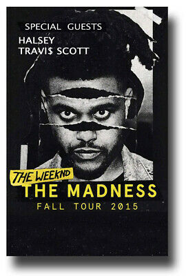 """Weeknd Poster 2015 Madness Tour 11""""X17"""" Travis Scott SHIPS SAMEDAY FROM USA"""