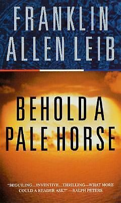 Behold a Pale Horse!  (NoDust) by Franklin Allen Leib