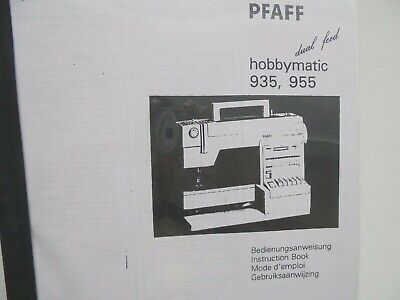 """PFAFF hobbymatic dual feed 935 & 955 instruction book, 215 pages 1"""" thick"""