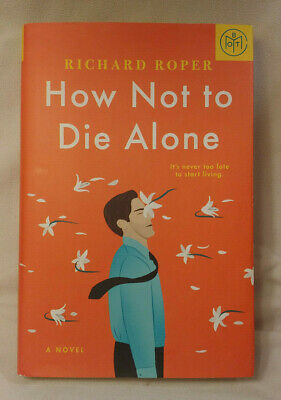 HOW NOT TO DIE ALONE by Richard Roper BOTM edition 2019