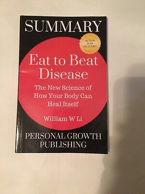 Eat to Beat Disease: The New Science of How Your Body Can Heal Itself by Li, Wi