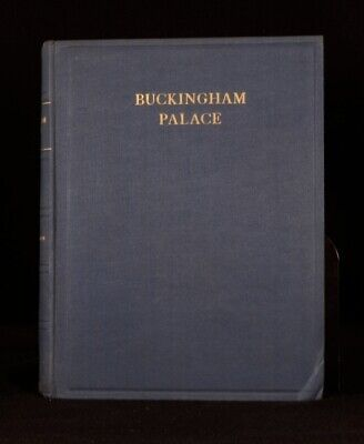 1931 Buckingham Palace Its Furniture Decoration Treasures H Clifford Smith