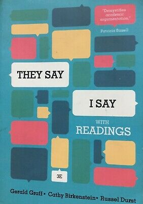They Say I Say With Readings 3rd Edition Gerald Graff