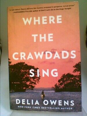 Where the Crawdads Sing  (UP) by Delia Owens
