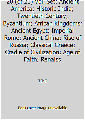 Time-Life Great Ages of Man, 20 (of 21) Vol. Set: Ancient America; Historic...