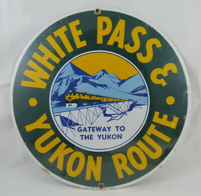 1988 Ande Rooney WHITE PASS & YUKON ROUTE Railroad Porcelain Metal Sign *SEALED*