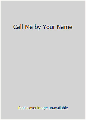 Call Me by Your Name  (ExLib)