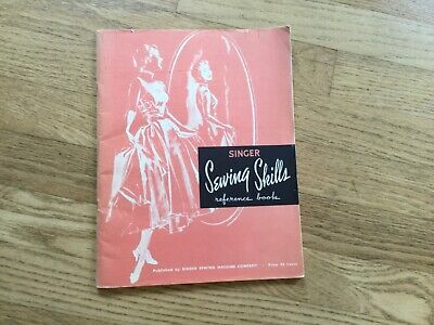 Singer Sewing Skills Reference Book 1955