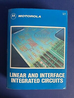 Motorola Linear and Interface Integrated Circuits Book, 1990, Used