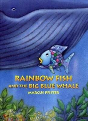 Rainbow Fish and the Big Blue Whale, Pfister 9783314016691 Fast Free Shipping..