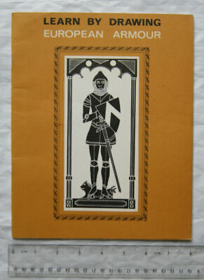 1974 Learn by Drawing - European Armour by John Maugham