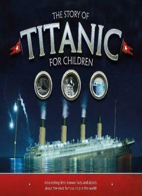The Story of the Titanic for Children, Fullman 9781783123353 Free Shipping..
