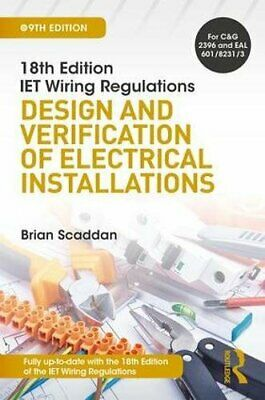 18th Edition IET Wiring Regulations: Design and, Scaddan Paperback..