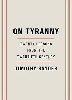 On Tyranny: Twenty Lessons from the Twentieth Century EB0K