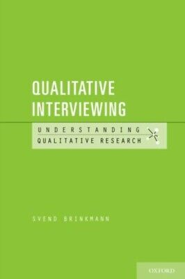 Qualitative Interviewing (Understanding Qualitative Research) (Pa...