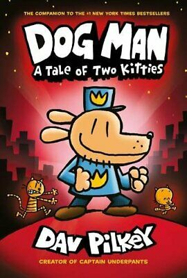 The Adventures of Dog Man: A Tale of Two Kitties, Pilkey 9780545935210 New+-
