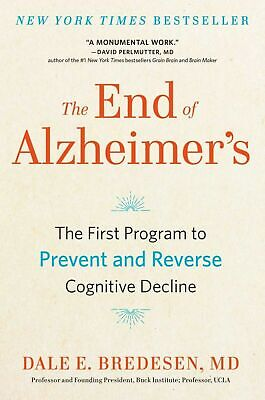 The End of Alzheimer's by Dale Bredesen (Digital,2017)