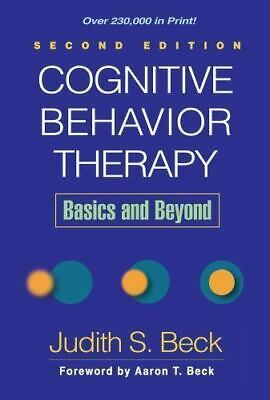 Cognitive Behavior Therapy, Second Edition: Basics and Beyond (PÐF)