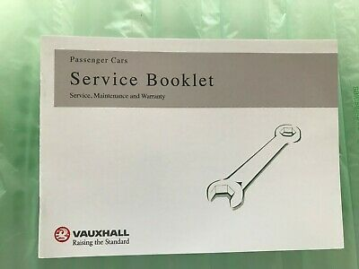 GENUINE VAUXHALL SERVICE HISTORY BOOK FOR PETROL AND DIESEL NO DUPLICATE 999