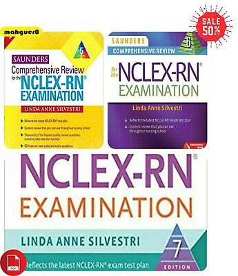 Saunders Comprehensive Review for the NCLEX-RN Examination; 5th,6th &7th Edition
