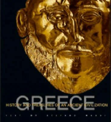 Greece : History and Treasures of an Ancient Civilization
