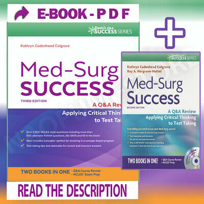 Med-Surg Success Q&A Review Applying Critical Thinking to Test Taking [P.D.F]