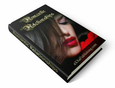 Romantic Relationships eBook PDF with Full Master Resell Rights