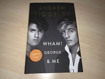 Wham! George & Me Book by Andrew Ridgeley Signed Edition Autographed