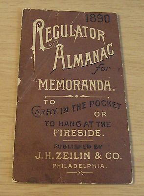 "1890 ""REGULATOR ALMANAC""~J.H. Zeilin Co~QUACK Medicine~Philadelphia~"